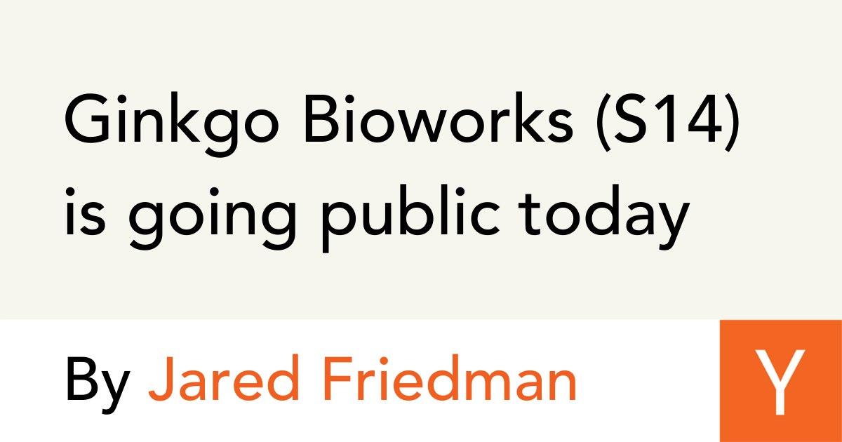 """Ginkgo Bioworks собрались на IPO и это удивительный путь первого в моем поле видимости биотек стартапа. Они начали в 2009 году с идеи и первых опытов по серийному производству генетически модифицированных бактерий, которые нужны в индустрии. По сути это """"д"""